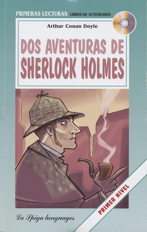 Dos aventuras de Sherlock Holmes Spanish Reader + Audio CD Primer Nivel