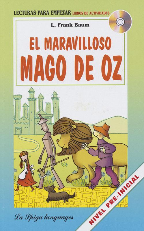 El maravilloso mago de Oz Spanish Reader + Audio CD Nivel Pre-inicial