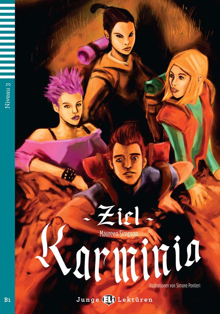 Ziel Karminia German Reader + Audio CD Junge Lektüren Niveau 3