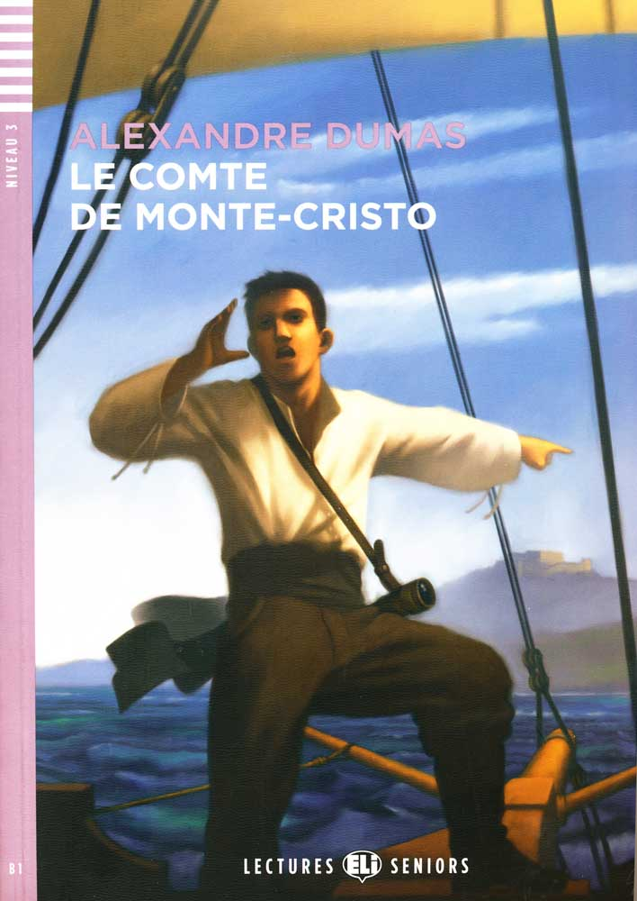 Le Comte de Monte-Cristo French Reader + Audio CD Lectures Seniors Series Niveau 3