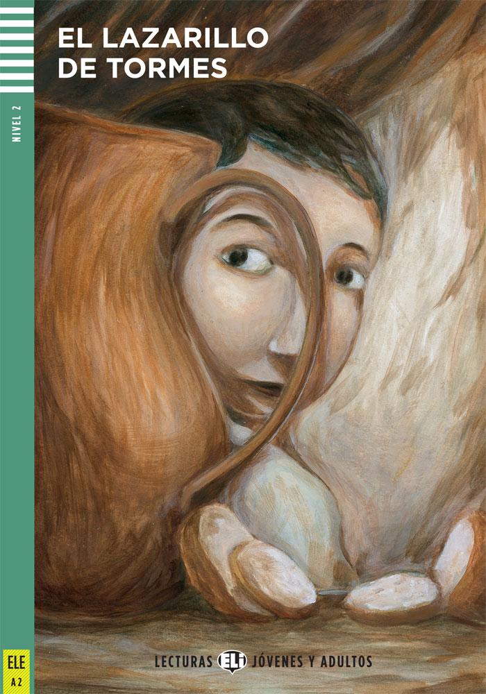 El Lazarillo de Tormes Spanish Reader + Audio CD Lecturas Jóvenes y Adultos Nivel 2
