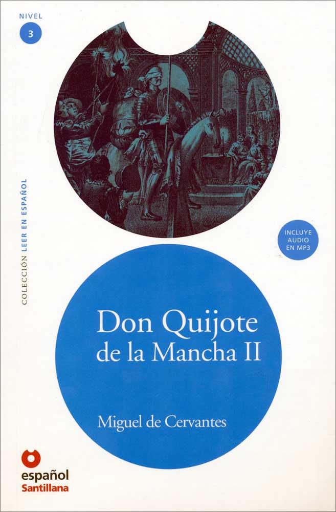 Don Quijote de la Mancha II Spanish Reader + Audio CD Nivel 3