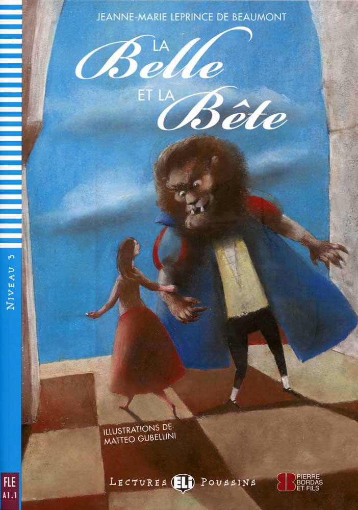 La Belle et la Bête French Reader + Audio CD Lectures Poussins Niveau 3