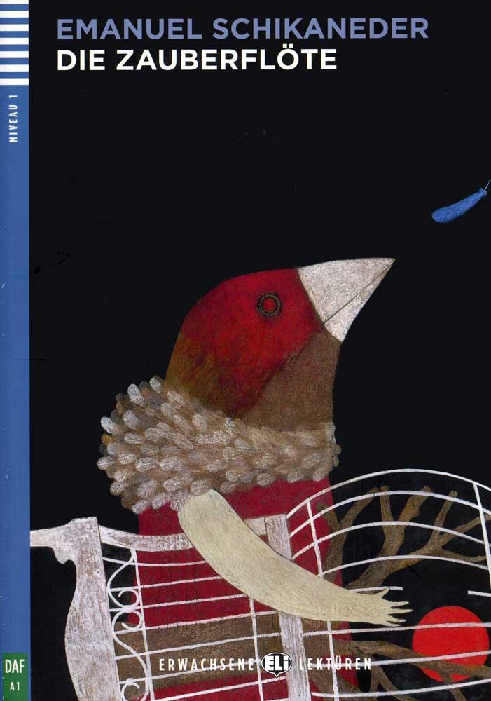 Die Zauberflöte German Reader + Audio CD Erwachsene Lektüren Niveau 1