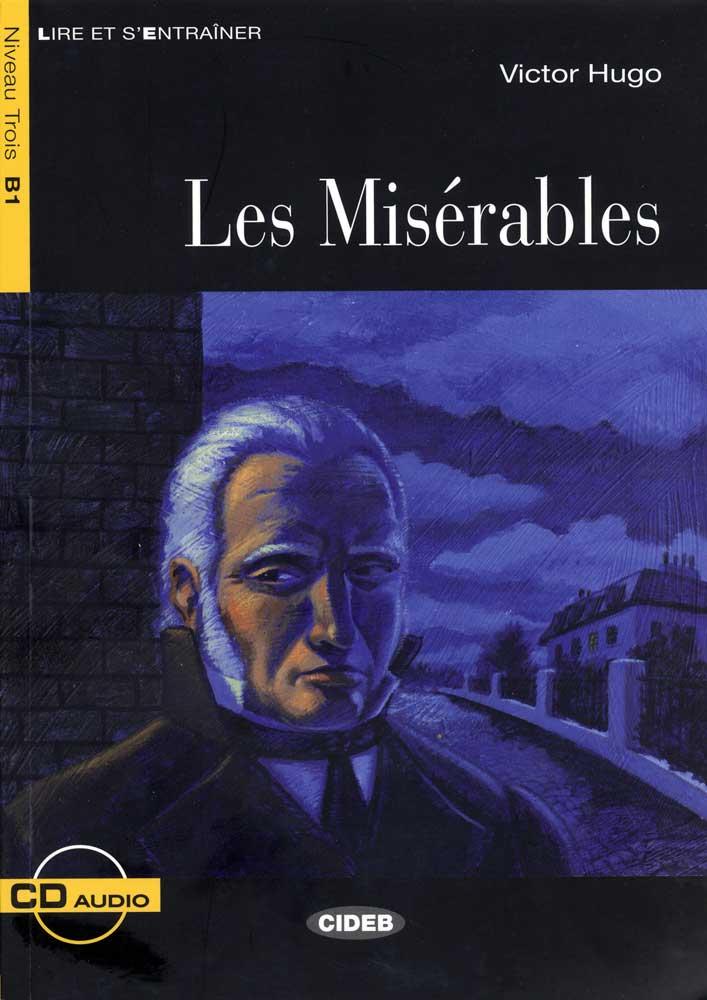 Les misérables French Reader & CD Niveau Trois B1