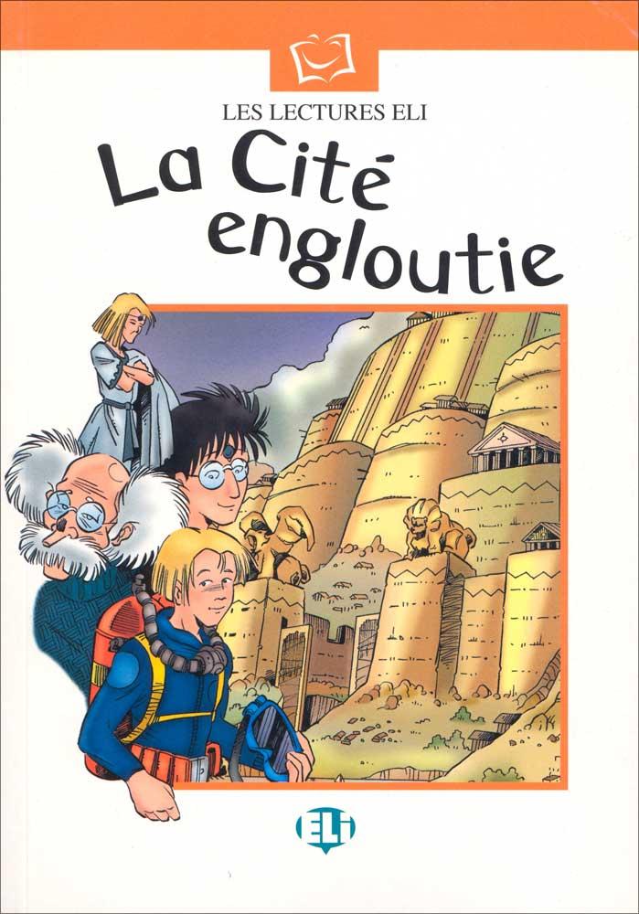 La Cité engloutie French Reader Jeu de Rôle intérmédiaire 1