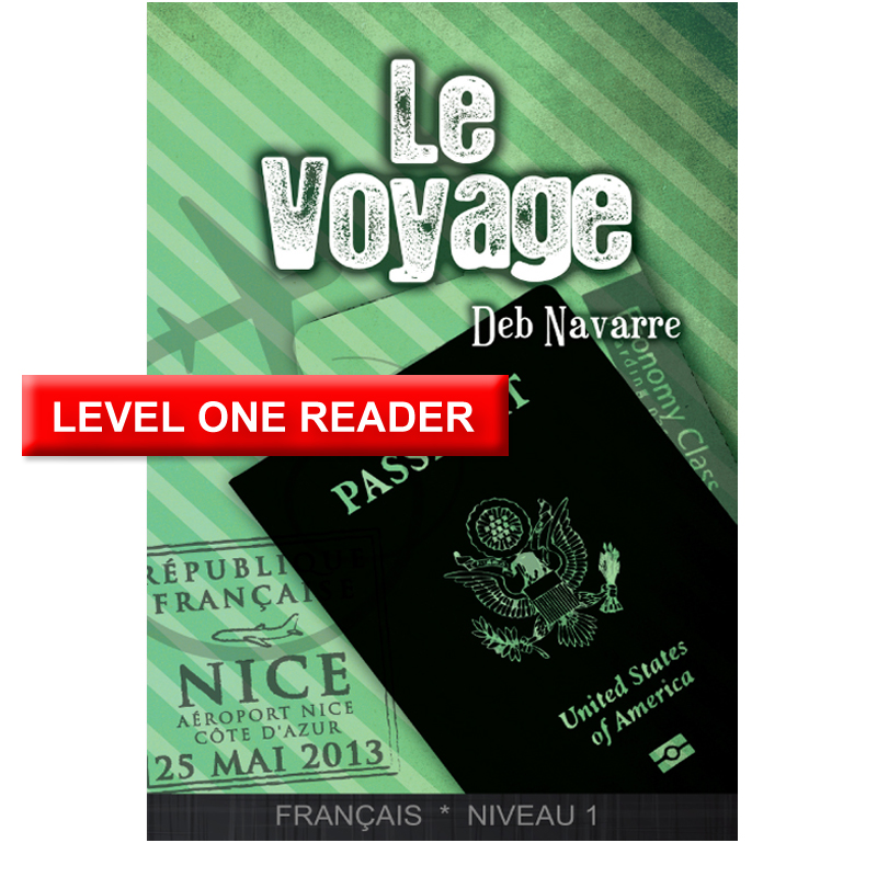 Le Voyage Level 1 French Reader
