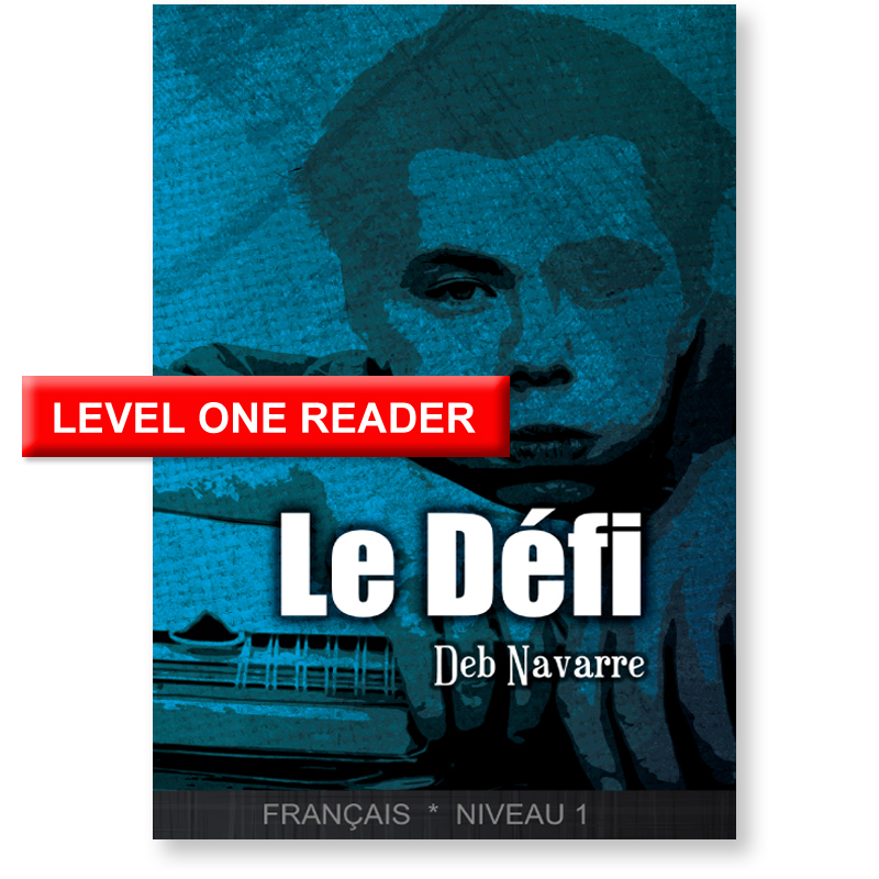 Le Défi Level 1 French Reader