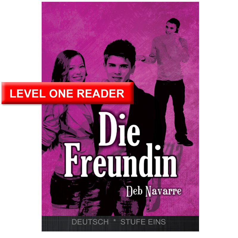 Die Freundin Level 1 German Reader