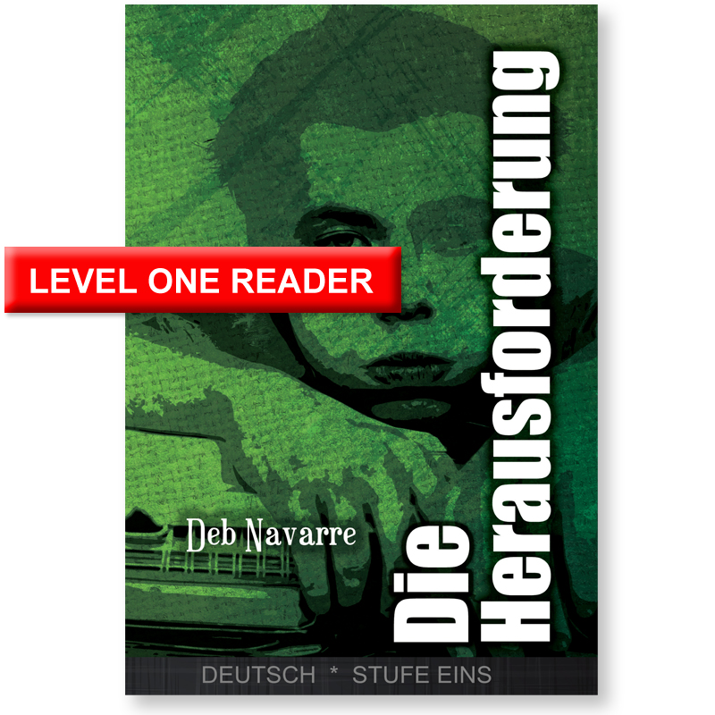 Die Herausforderung Level 1 German Reader
