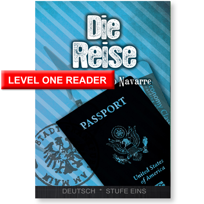 Die Reise Level 1 German Reader