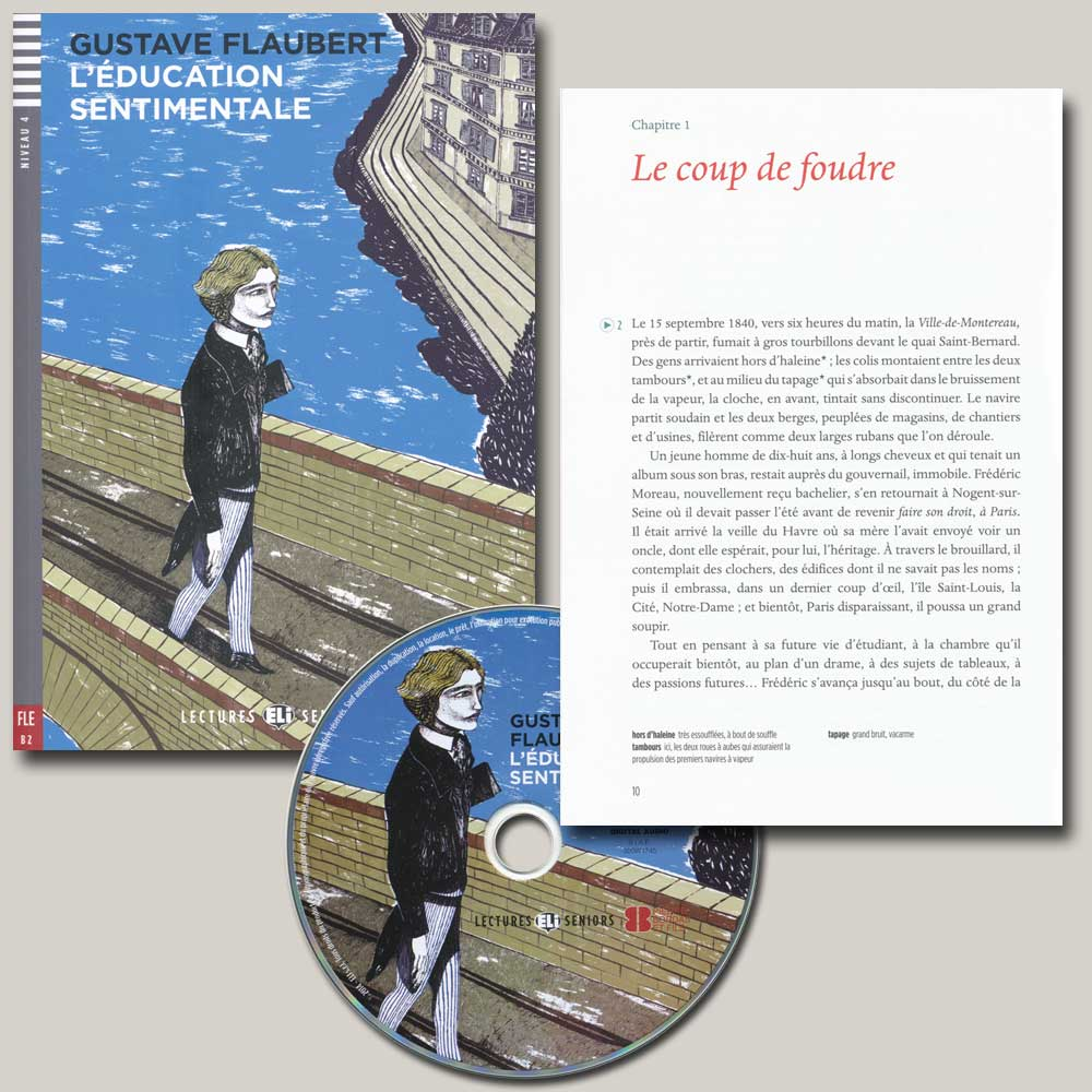 L' Éducation Sentimentale French Reader + Audio CD Lectures Seniors Niveau 4