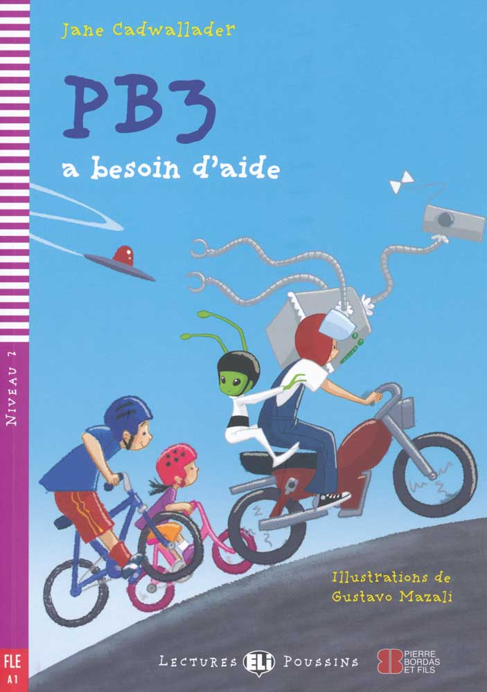 PB3 a besoin d'aide French Reader + Audio CD Lectures Poussins Niveau 2