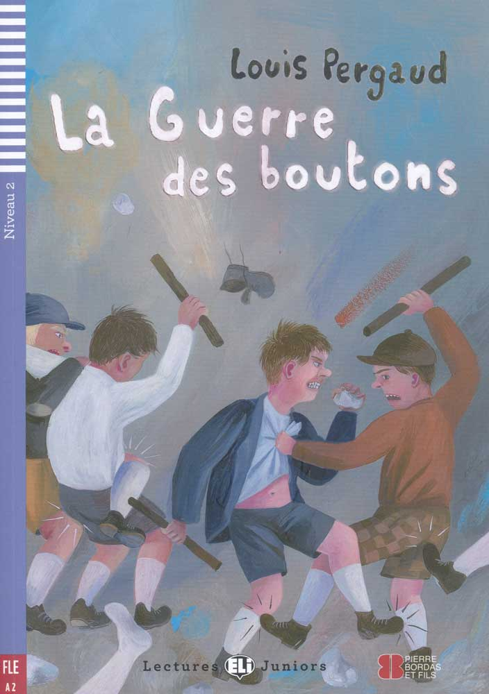 La Guerre des boutons French Reader + Audio CD Lectures Juniors Niveau 2