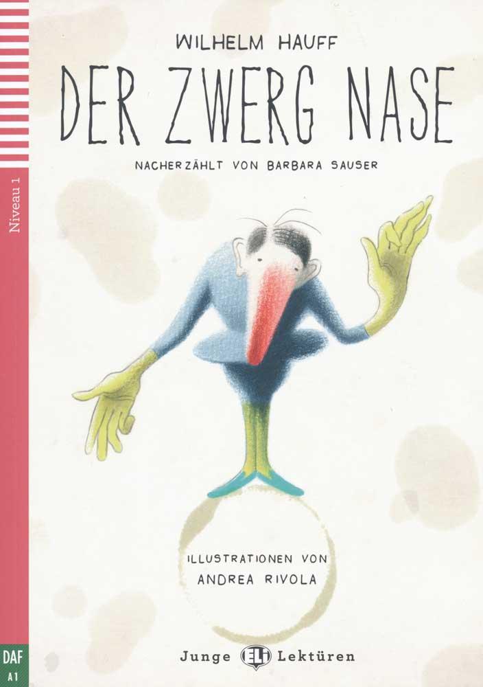 Der Zwerg Nase German Reader + Audio CD Junge Lektüren Niveau 2