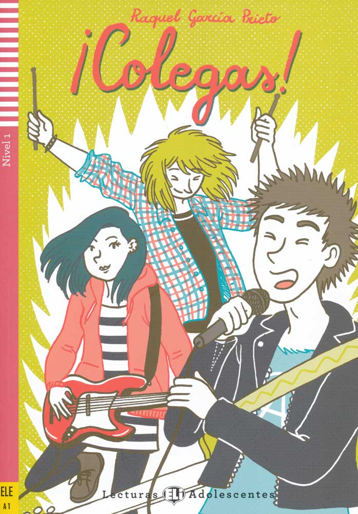 Colegas! Spanish Reader + Audio CD Lecturas Adolescentes Nivel 1