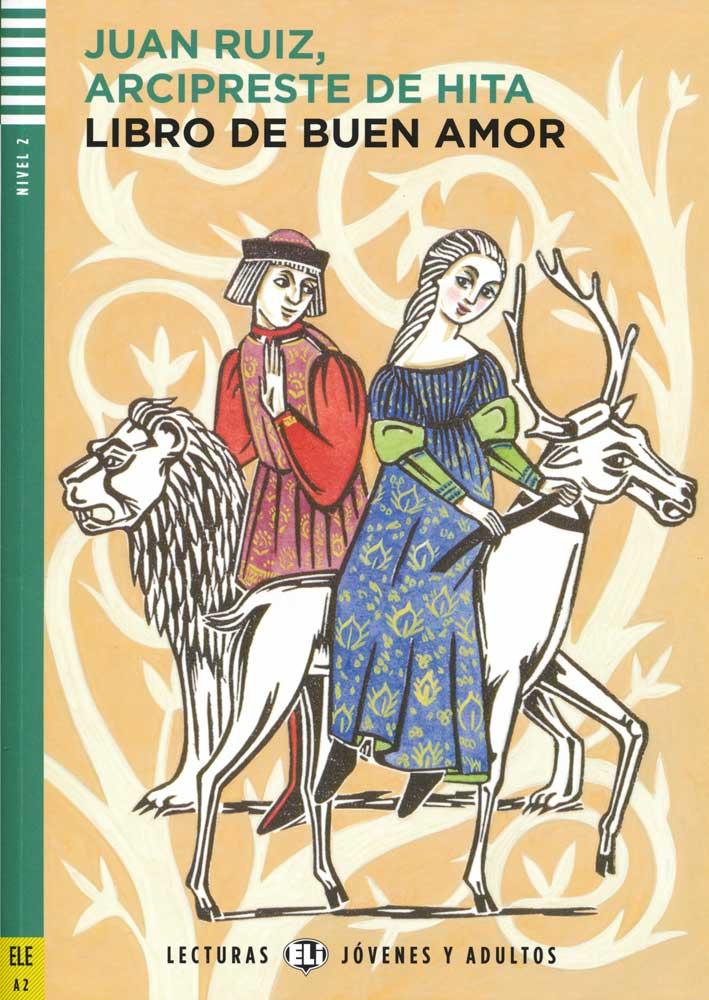 Libro de buen amor Spanish Reader + Audio CD Lecturas Jóvenes y Adultos Nivel 2