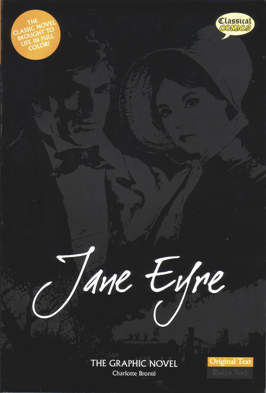 Jane Eyre Classical Comics Original Text