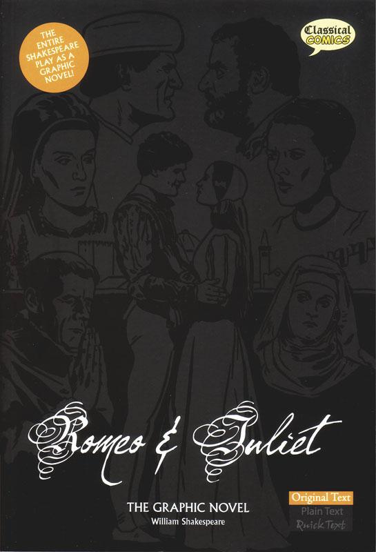 Romeo and Juliet Classical Comics Original Text (700L)