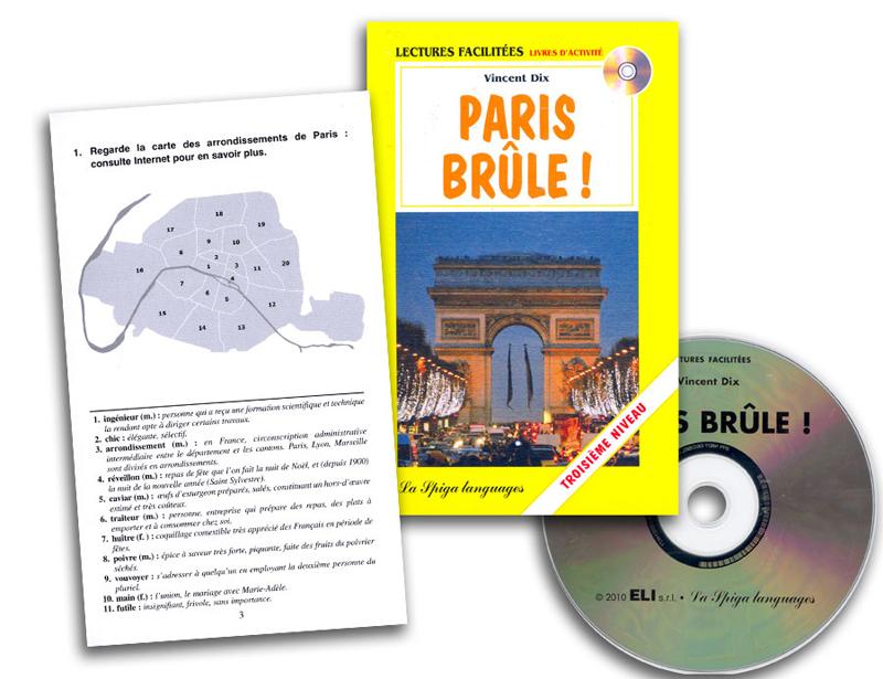 Paris Brûle! French Reader + Audio CD Troisième Niveau