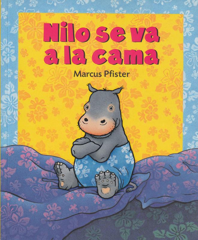 Nilo Se Va a La Cama Spanish Story Book