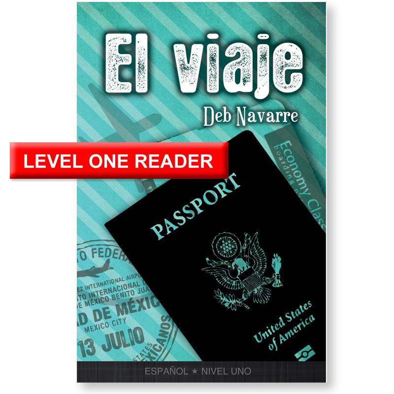 El viaje Level 1 Spanish Reader