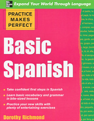 Practice Makes Perfect: Basic Spanish Exercise Book