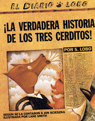 The True Story of the Three Little Pigs Spanish Book