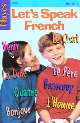 Lets Speak French Reader Book 1