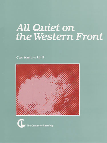 All Quiet on the Western Front Curriculum Unit