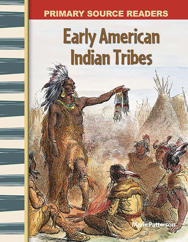 Early American Indian Tribes Primary Source Reader