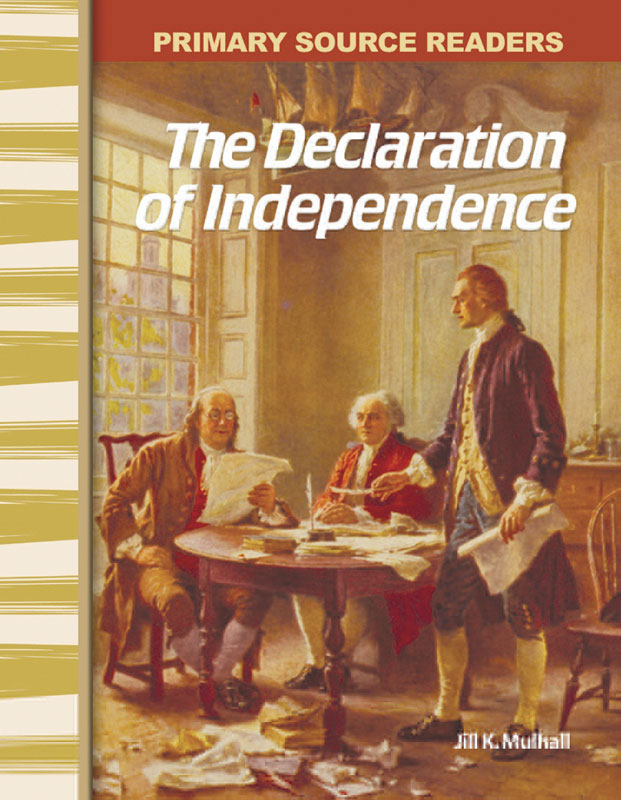 The Declaration of Independence Primary Source Reader