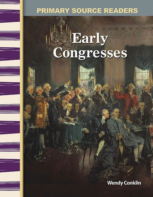 Early Congresses Primary Source Reader