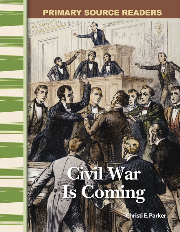 Civil War is Coming Primary Source Reader