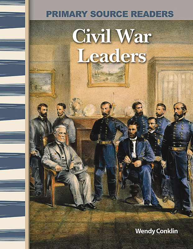 Civil War Leaders Primary Source Reader