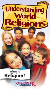 Understanding World Religions: What is Religion? DVD