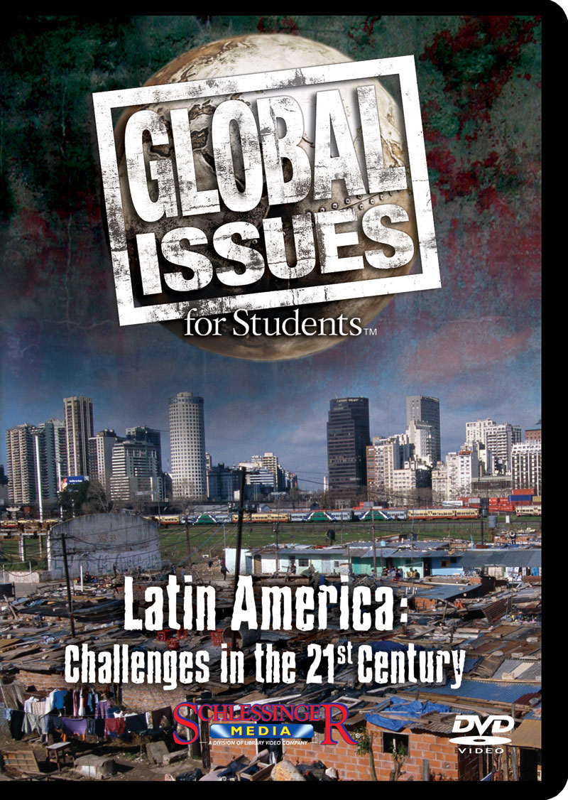 Global Issues for Students: Latin America Challenges in the 21st Century DVD