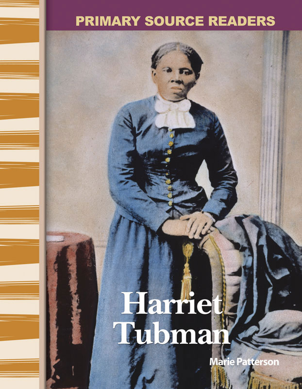 Harriet Tubman Primary Source Reader