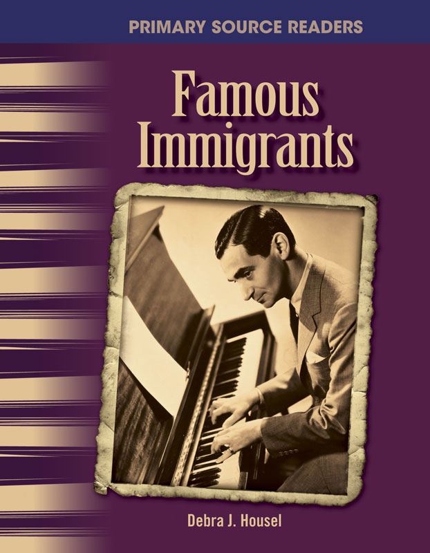 Famous Immigrants Primary Source Reader