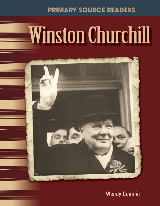 Winston Churchill Primary Source Reader