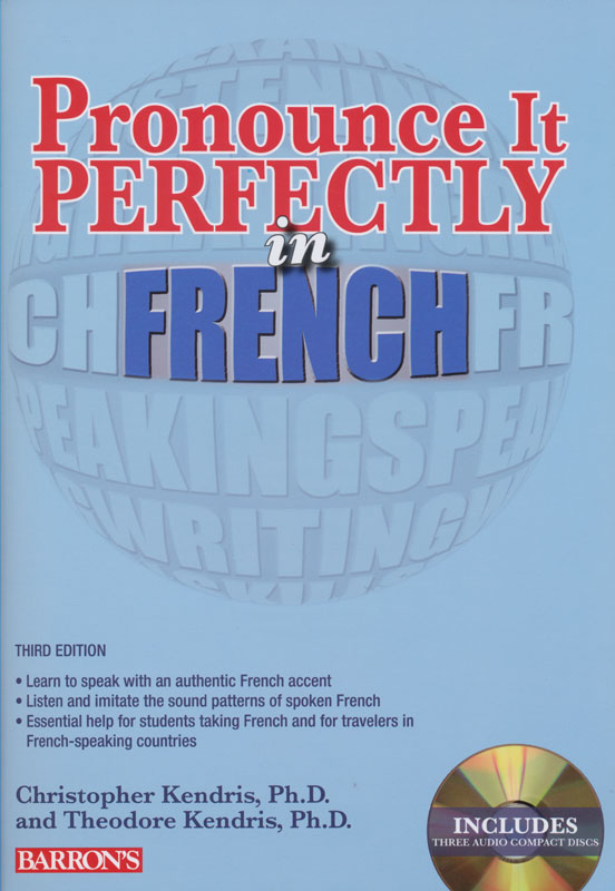 Pronounce It Perfectly in French Student Workbook + 3 Audio CDs