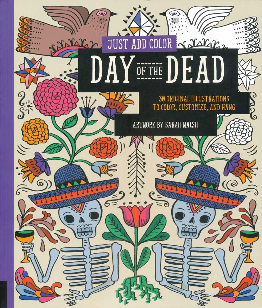 Just Add Color Day of the Dead Book