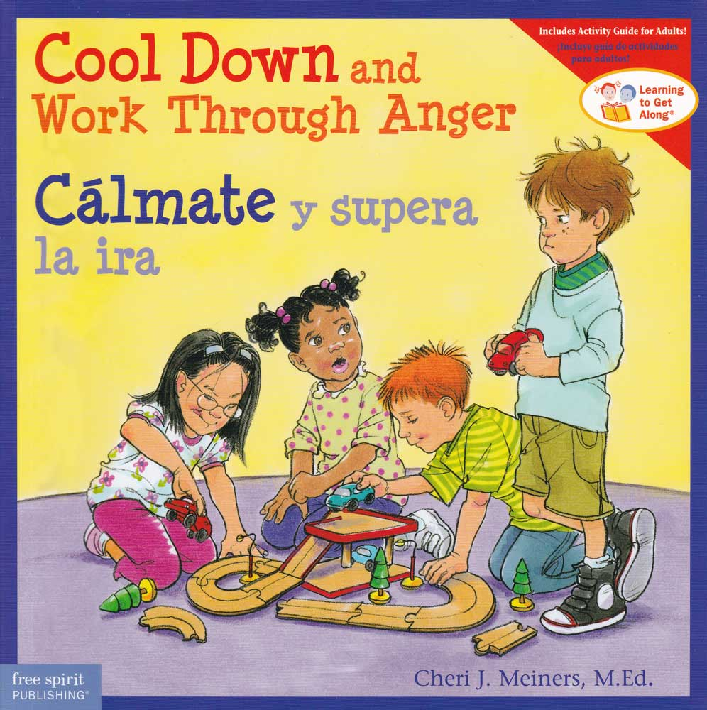 Cálmate y supera la ira / Cool Down and Work Through Anger Bilingual Storybook