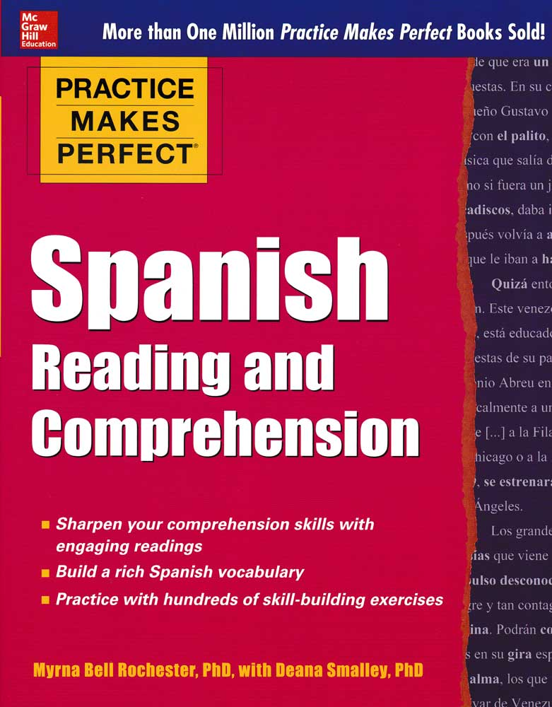 Practice Makes Perfect: Spanish Reading and Comprehension Exercise Book