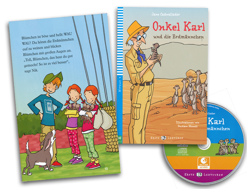 Onkel Karl und die Erdmannchen German Reader + Audio CD Erste Lekturen Niveau 3