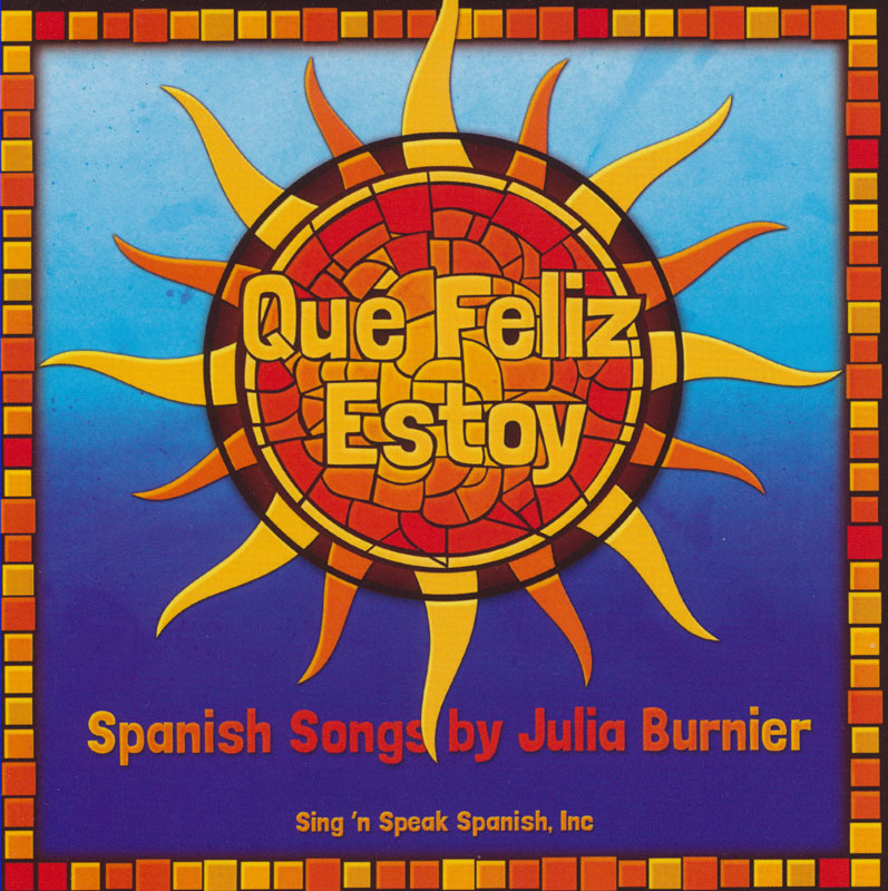 Qué! Feliz Estoy Spanish Song Book and CD