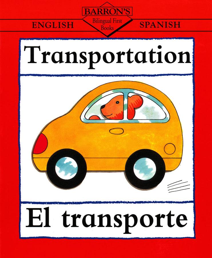 Transportation/El Transporte English/Spanish Book