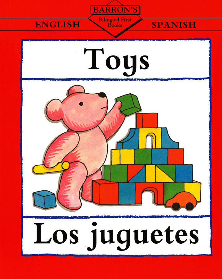 Toys/Los Juguetes English/Spanish Book