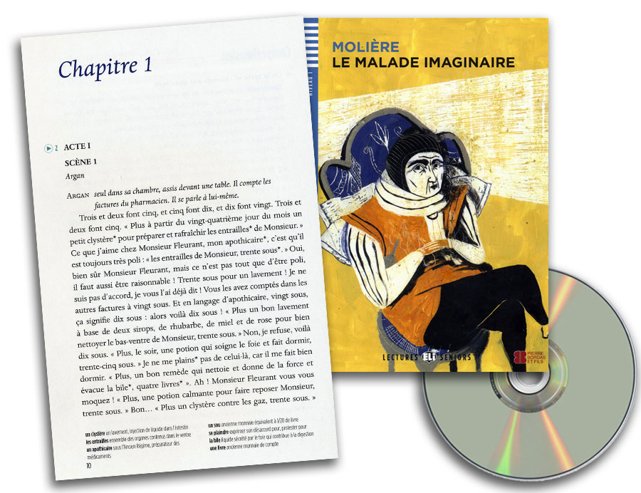 Le Malade imaginaire French Reader + Audio CD Lectures Seniors Niveau 1