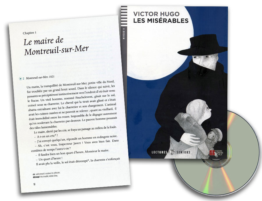 Les Misérables French Reader + Audio CD Lectures Seniors Niveau 4